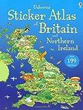 Usborne Sticker Atlas of Britain and Northern Ireland (Usborne Sticker Atlases)