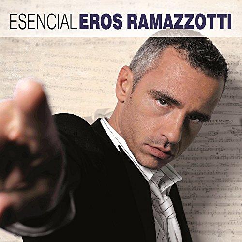 Esencial: Eros Ramazzotti