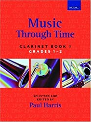 Music through Time Clarinet Book 1: Bk. 1 by Harris, Paul (1992) Paperback