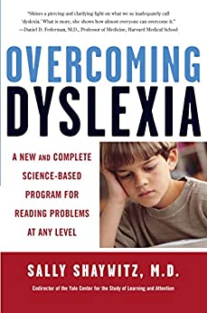 Overcoming Dyslexia: A New and Complete Science-Based Program for Reading Problems at Any Level von [Shaywitz, Sally]