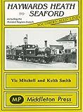 Haywards Heath to Seaford (Southern main line railway albums)