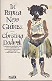 Front cover for the book In Papua New Guinea by Christina Dodwell