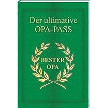 Der ultimative OPA - Pass
