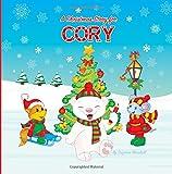 A Christmas Story for Cory: Christmas Story & Christmas Present (Christmas Story for Kids, Kids Christmas Books, Christmas Gifts for Kids, Christmas Presents, Christmas Books)