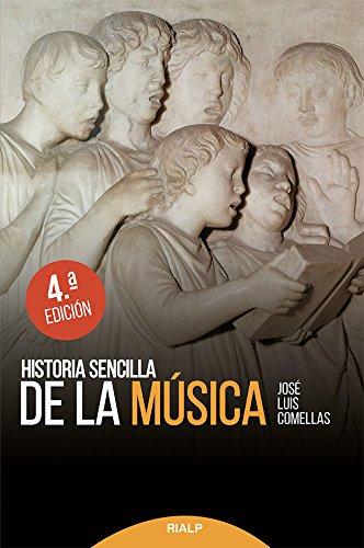 Historia sencilla de la música (Historia y Biografías) por José Luis Comellas García-Lera