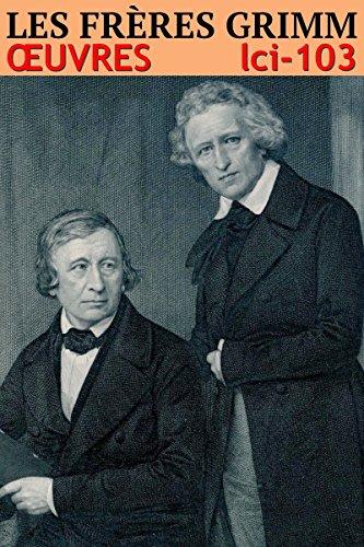 Couverture du livre Les frères Grimm - Oeuvres (P)