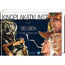 Kinoplakatkunst aus Belgien: Die 50er- und 60er-Jahre
