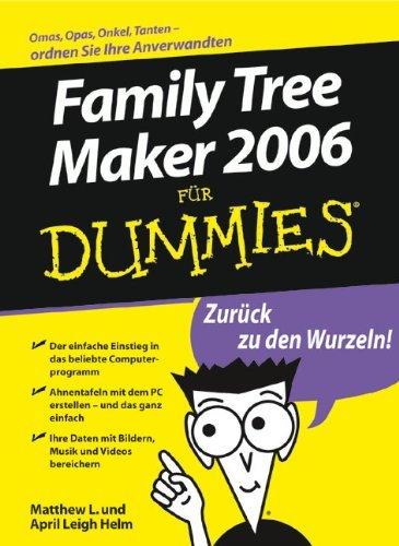 Family Tree Maker 2006 für Dummies by Matthew L. Helm (2006-05-11)