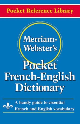 Merriam-Webster's Pocket French-English Dictionary par Merriam-Webster