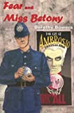 Fear and Miss Betony (Rue Morgue Vintage Mysteries)