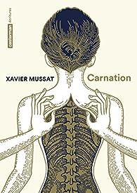 Carnation par Xavier Mussat