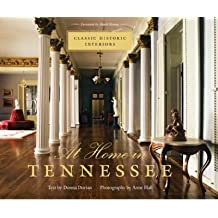 At Home in Tennessee: Classic Historic Interiors (Hardback) - Common