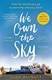 We Own The Sky: Stunning and beautiful, it will have you in floods of tears