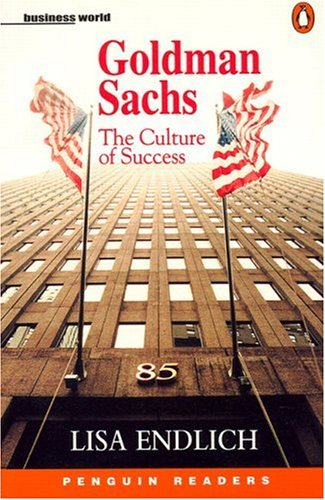 Goldman Sachs : the culture of success