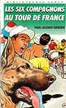 Les six compagnons au tour de France : Collection : Bibliothèque verte couverture souple & illustrée en noir n° 162