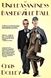 The Unpleasantness at Baskerville Hall (Reeves & Worcester Steampunk Mysteries Book 4)