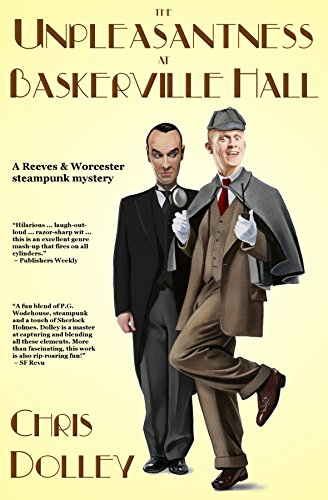 the-unpleasantness-at-baskerville-hall-reeves-worcester-steampunk-mysteries-book-4
