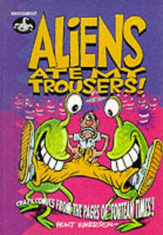 aliens-ate-my-trousers-crazy-comics-from-the-pages-of-fortean-times-crazy-comics-from-the-pages-of-f