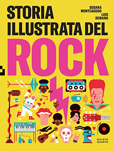 Storia illustrata del rock. Ediz. illustrata