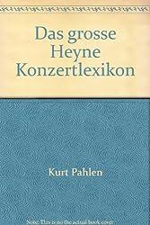 Das große Heyne Konzertlexikon