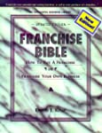 Franchise Bible, 4th Edition: How to...