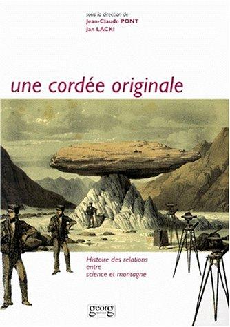 Une cordée originale par J.-C. Pont