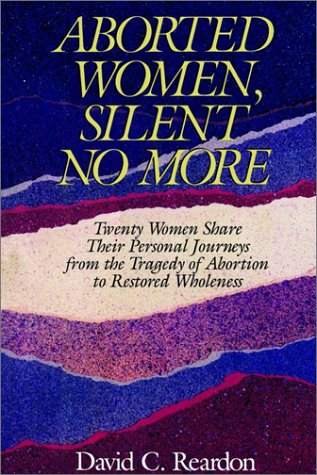Aborted Women: Silent No More