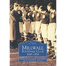 Millwall Football Club 1885 - 1939