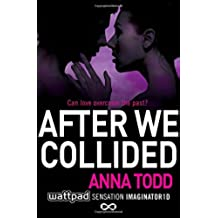 After We Collided: 2 (After 2)