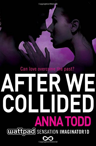 After We Collided: 2 (The After Series) por Anna Todd