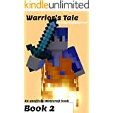 Warrior's Tale Book Two: Exile (Diary of Luke the Warrior): An unofficial Minecraft series