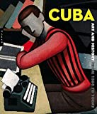 Cuba Art et histoire de 1868 à nos jours
