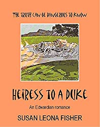 Heiress to a Duke: An Edwardian romance