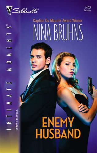 Enemy Husband (Silhouette Intimate Moments) by Nina Bruhns (2006-01-05)