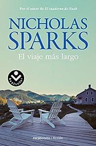 El viaje más largo par Nicholas Sparks