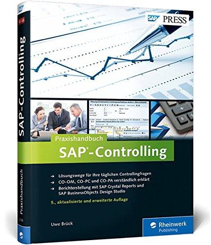Praxishandbuch SAP-Controlling: Das Standardwerk zu SAP CO (SAP PRESS)