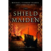 The Shield-Maiden: A Foreworld SideQuest (The Foreworld Saga)