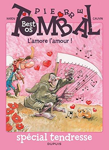 Pierre Tombal - La compil - tome 1 - L'amore l'amour !
