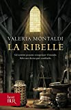 516SK2XjP8L._SL160_ Recensione di La ribelle di Valeria Montaldi Gruppo Rcs e Fabbri Editore