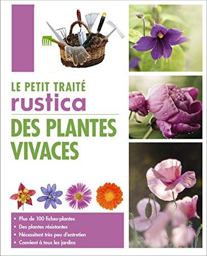 Le petit traité Rustica des plantes vivaces par Michel Beauvais