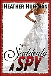 Suddenly a Spy (Throwaway's World Book 2)