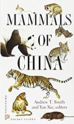 Mammals of China (Princeton Pocket Guides)