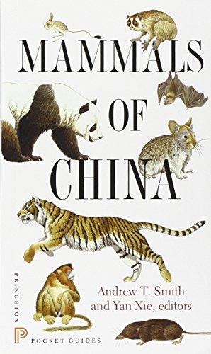 Mammals of China (Princeton Pocket Guides, Band 11) (Wildlife China)