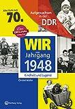 Aufgewachsen in der DDR - Wir vom Jahrgang 1948 - Kindheit und Jugend: 70. Geburtstag - Christel Müller