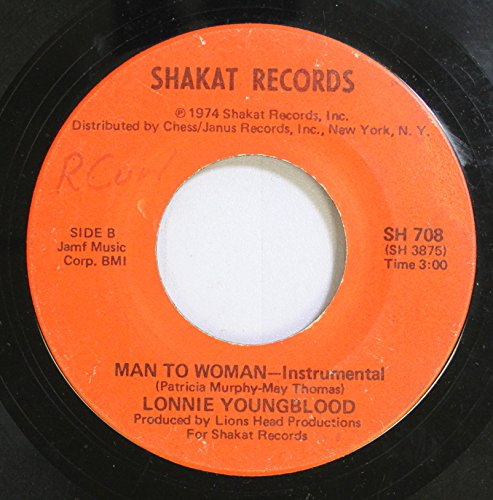 Lonnie Youngblood 45 RPM Man to Woman - Instrumental / Man to Woman