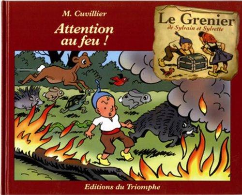 Sylvain et Sylvette Grenier G04 - Attention au feu!