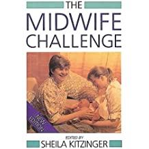 The Midwife Challenge (Issues in Women's Health)