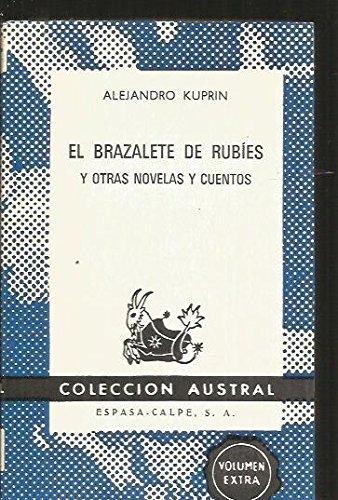EL BRAZALETE DE RUBIES y otras novelas y cuentos
