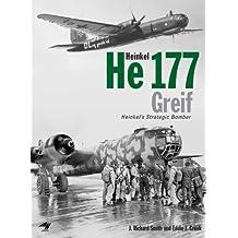 Heinkel He177 Greif: Heinkel's Strategic Bomber