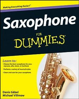 Saxophone For Dummies by [Gäbel, Denis, Villmow, Michael]